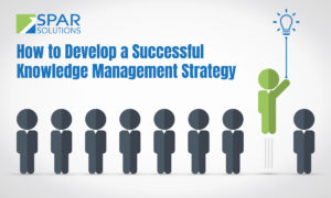How to Develop a Successful Knowledge Management Strategy